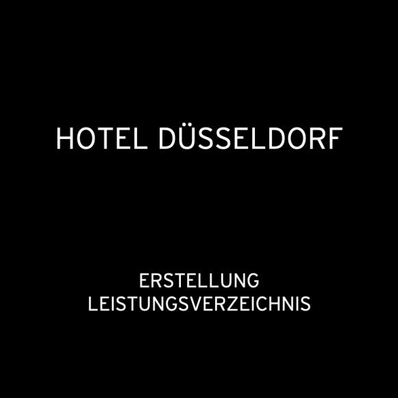 Hotel Düsseldorf 2015: Erstellung Leistungsverzeichnis (für hvs)