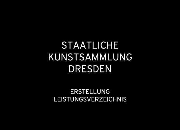 Staatliche Kunstsammlung Dresden 2018: Erstellung Leistungsverzeichnis Lissitzky Raum, Ausstellung der Moderne 2019 (für EXPOMONDO)