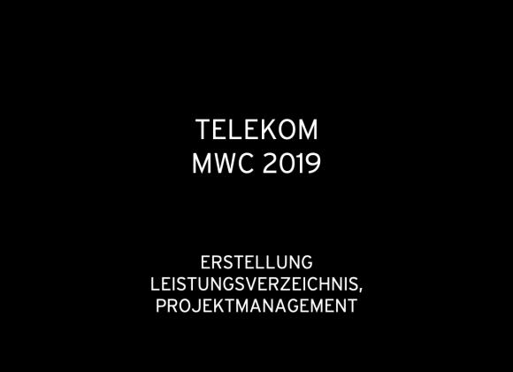 Telekom MWC 2019: Erstellung Leistungsverzeichnis, Projektmanagement (für hvs)